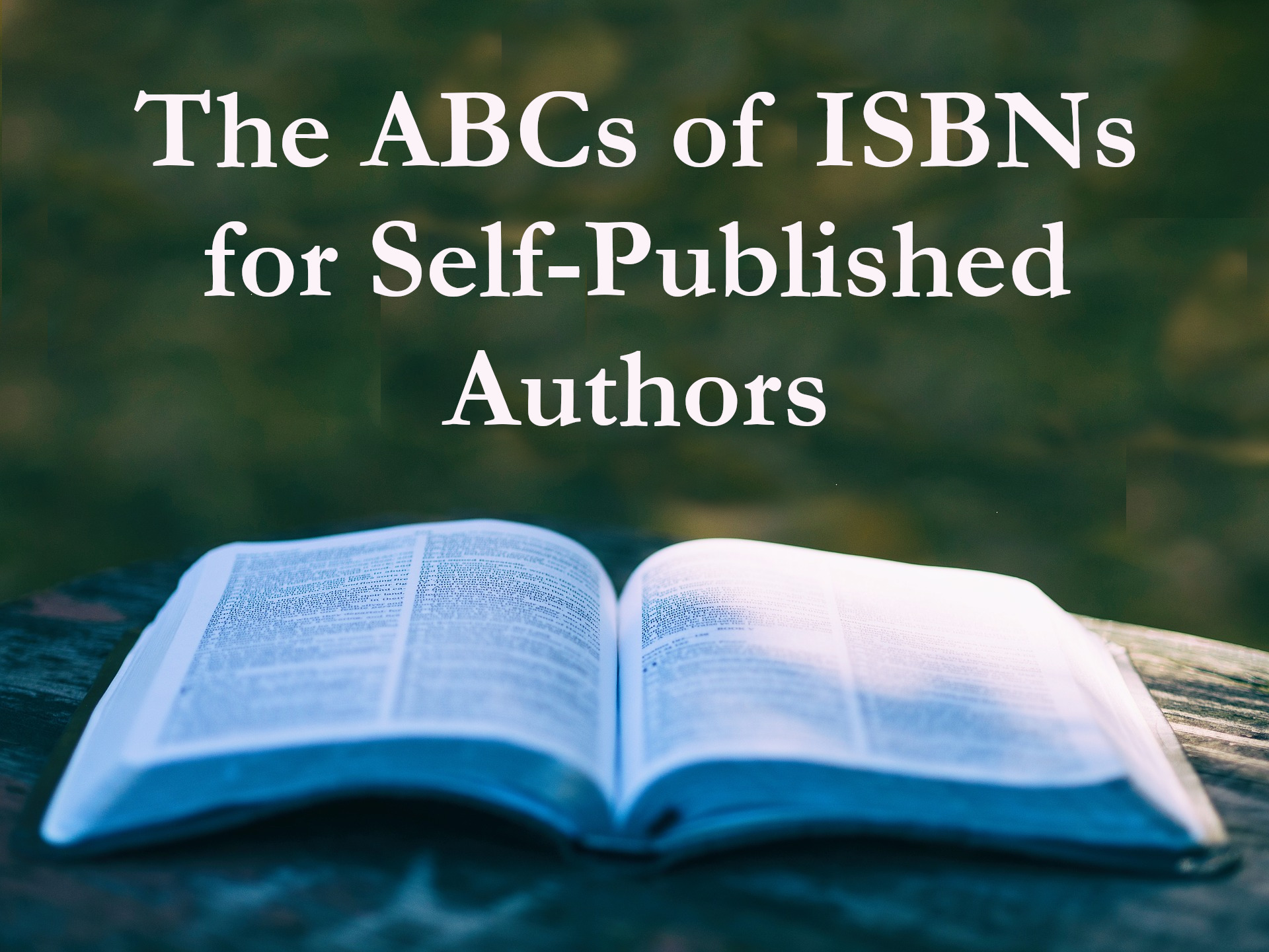 The ABCs of ISBNs for Self-Published Authors